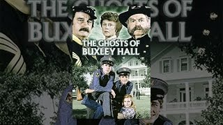 Download The Ghosts of Buxley Hall Video