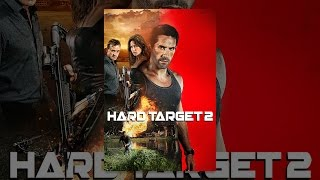 Download Hard Target 2 Video