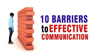 Download 10 Barriers to Effective Communication Video