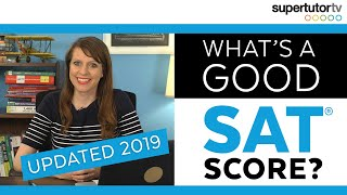 Download What's a Good SAT Score? 2019 EDITION UPDATED! Test Score Ranges! Charts! College Admission Tips! Video