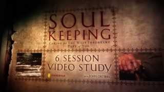 Download Soul Keeping Small Group Bible Study by John Ortberg - trailer Video
