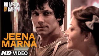 Download Jeena Marna Video Song | Do Lafzon Ki Kahani | Randeep Hooda, Kajal Aggarwal | T-Series Video