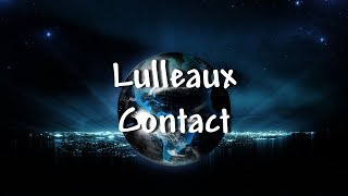 Download Lulleaux - Contact - Lyrics Video