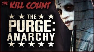 Download The Purge: Anarchy (2014) KILL COUNT Video