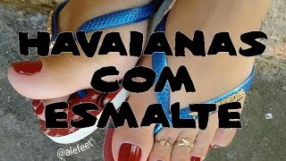 Download Havaianas com Esmalte 04/03/2017 Video