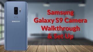 Download Samsung Galaxy S9 Camera Walkthrough & Set Up - YouTube Tech Guy Video
