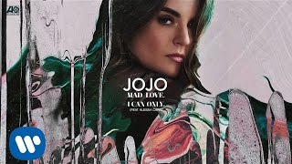 Download JoJo - I Can Only. (Feat Alessia Cara) Video