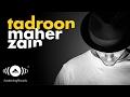 Download Maher Zain - Tadroon | ماهر زين - تدرون Video