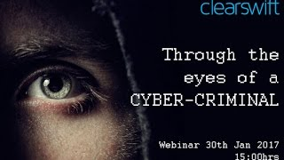 Download Clearswift Webinar - Through the eyes of a cyber criminal Video