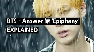 Download BTS - Epiphany (LOVE YOURSELF 結 Answer) Explained Video