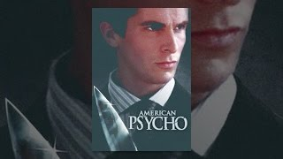Download American Psycho Video