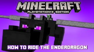 Download PS3/PS4 Minecraft How to Ride the Ender Dragon Video