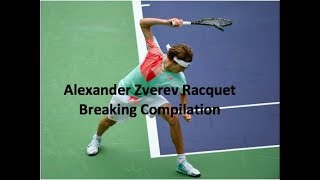 Download Alexander Zverev Racquet Breaking Compilation Video