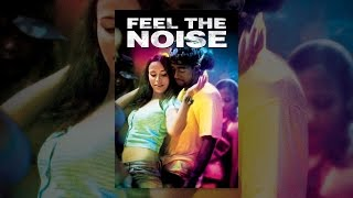 Download Feel The Noise Video