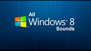 Download All Windows 8 Sounds Video