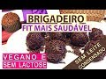 Download Brigadeiro Sem Culpa | Fit, Sem Lactose, Sem Áçúcar | | Vegano e Funcional Video