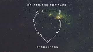 Download Reuben and the Dark - Bobcaygeon (Tragically Hip Cover) Video
