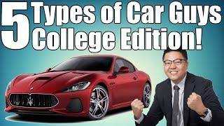 Download 5 Car Guys You'll Meet in College! Video