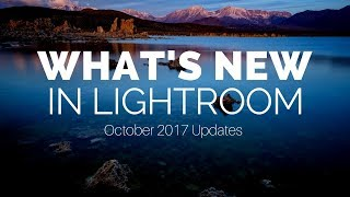 Download What's New in Lightroom (October 2017 Updates) Video