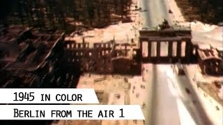 Download Flying over the ruins of Berlin in 1945 (in color), Part 1 Video