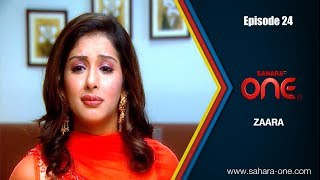 Download ZAARA || EPISODE -24|| SAHARA ONE || HINDI TV SHOW|| Video