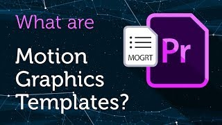 Download What are Motion Graphics Templates for Premiere Pro? Video