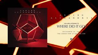 Download ASKING ALEXANDRIA - Where Did It Go? Video