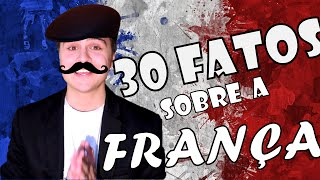 Download 30 FATOS SOBRE A FRANÇA - VaiDireto CSF Video