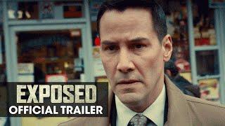 Download EXPOSED (2016 Movie - Keanu Reeves, Mira Sorvino, Ana De Armas) - Official Trailer Video