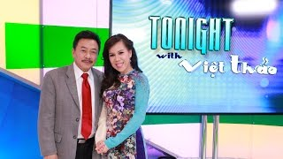 Download Tonight With Việt Thảo - Episode 2 (Special Guest: Mai Thien Van) Video