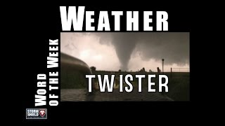 Download What is a twister (tornado)? | Weather Word of the Week Video