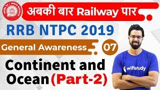 Download 1:00 PM - RRB NTPC 2019 | GA by Bhunesh Sir | Continent and Ocean (Part-2) Video