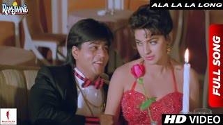 Download Ala La La Long Full Song | Ram Jaane | Shah Rukh Khan, Juhi Chawla Video
