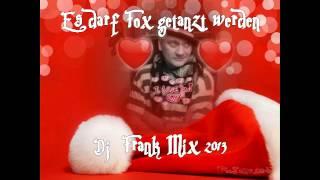 Download Es darf getanzt werden - Live Mix - Dj Frank Mix 2013 Video