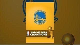 Download 2015 NBA Champions: Golden State Warriors Video