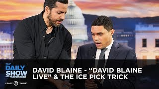 Download David Blaine - ″David Blaine Live″ & the Ice Pick Trick | The Daily Show Video