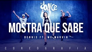 Download Mostra Que Sabe - Dennis ft. MC Marvin | FitDance TV (Coreografia) Dance Video Video