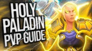 Download BFA 8.2 | Holy Paladin PvP Guide Video