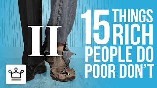 Download 15 Things Rich People Do That The Poor Don't Video