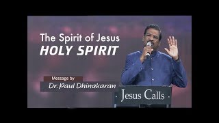 Download The Spirit of Jesus - Holy Spirit | Dr. Paul Dhinakaran Video