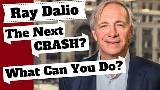 Download Ray Dalio: The Next CRASH Causes & What Should You Do. Ray Dalio on The Economy. Video