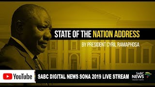 Download LIVE: SONA 2019 proceedings and full speech by President Cyril Ramaphosa Video