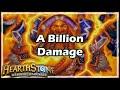Download [Hearthstone] A Billion Damage Video