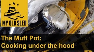 Download The Muff Pot: Cooking Under Your Snowmobile Hood - S2E#17 Video