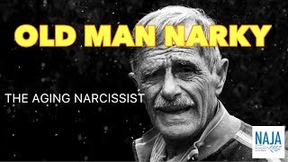 Download Old Man Narky: The Aging Narcissist Video