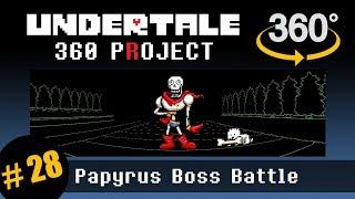 Download Papyrus Battle 360 (pacifist): Undertale 360 Project #28 Video