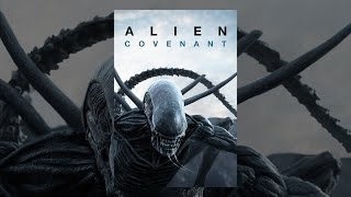 Download Alien: Covenant Video