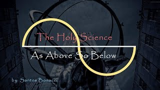 Download As Above So Below - Understanding the Dharma Wheel and The Power of Words - Santos Bonacci Video