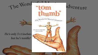 Download Tom Thumb Video