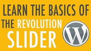 Download Basics of Slider Revolution Plugin in WordPress Part 1 of 3 Video